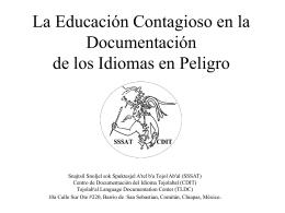 Las Actividades del Centro de Documentación del Idioma Tojolabal: