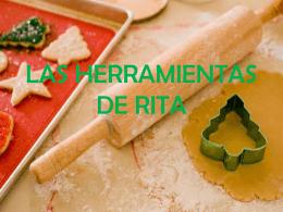 LAS HERRAMIENTAS DE RITA