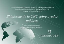 La CNC y las ayudas - Asociación Española para la Defensa de la