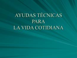 AYUDAS TÉCNICAS PARA LA VIDA COTIDIANA