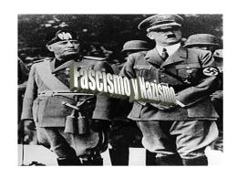Fascismo y nazismo [PPT 140 KB]