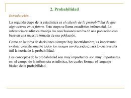 2. Probabilidad Enfoques para asignar probabilidades.