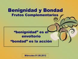 6. benignidad.bondad - Iglesia Cristiana La Serena