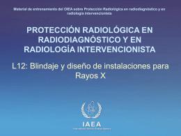 Blindaje y Diseño de Instalaciones para Rayos X.