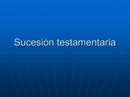 La sucesión testamentaria