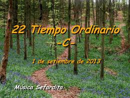 01 de septiembre de 2013 DOMINGO XXII DEL TIEMPO ORDINARIO