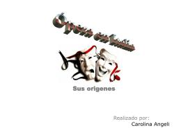 La ópera, presentación