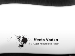 Efecto Vodka - Curso de Sistema Financiero Internacional