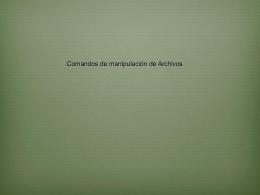 Comandos LINUX de manipulación de archivos