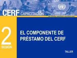 CERF 2 - El componente de prestamo S Jul2012