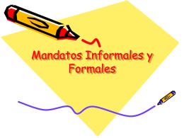 Mandatos informales y formales