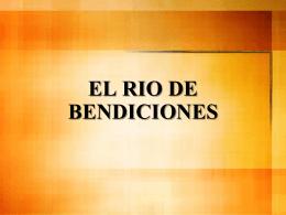 EL RIO DE BENDICIONES - iglesia evangelica rehobot