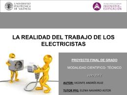 LA REALIDAD DEL TRABAJO DE LOS ELECTRICISTAS