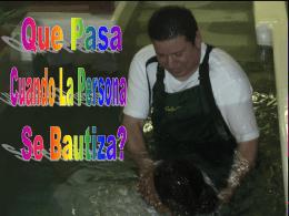 Lo que pasa cuando la persona se bautiza