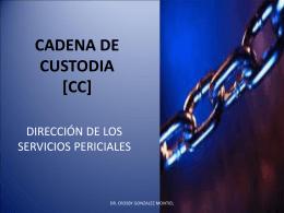 CADENA DE CUSTODIA - Dr. Crosby González Montiel