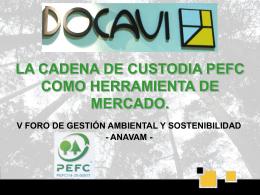 CADENA DE CUSTODIA EN DOCAVI