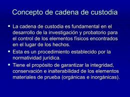 CONCEPTO CADENA DE CUSTODIA