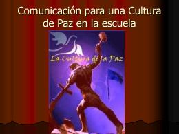 Comunicación para una Cultura de Paz en la escuela