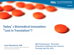 Today`s biomedical innovation: lost in translation