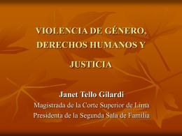 violencia de género, derechos humanos y justicia, dra. janet tello