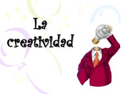La creatividad - educacion-tecnologica
