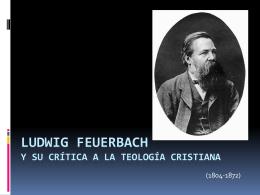 Ludwig FEUERBACH y su crítica a la teología cristiana