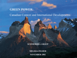 Green Power: Canadian Context and International Developments