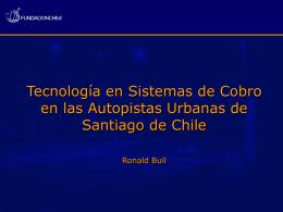 Tecnología en Sistemas de Cobro en las Autopistas Urbanas