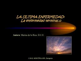LA ULTIMA ENFERMEDAD: La enfermedad terminal.