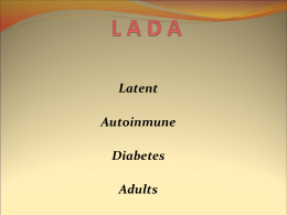 Latent Autoinmune Diabetes Adults (LADA)