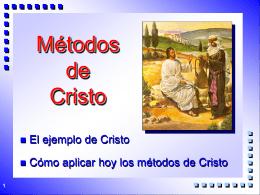 AL -Los Metodos de Cristo
