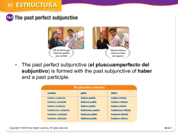 The past perfect subjunctive