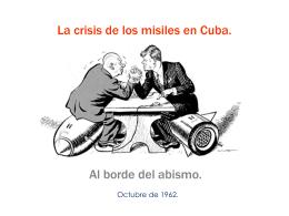 La crisis de los misiles en Cuba.