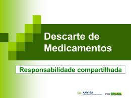 Apresentação da Anvisa sobre o Descarte de Medicamentos