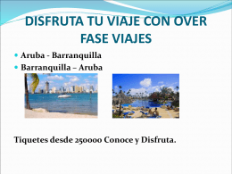 DISFRUTA TU VIAJE CON OVER FASE VIAJES Aruba