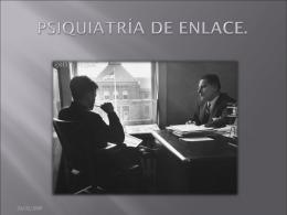 PSIQUIATRÍA DE ENLACE. - Clinica de Neurología