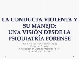 La conducta violenta y su manejo: Una visión desde la Psiquiatría