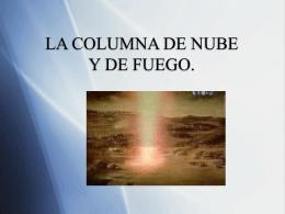 LA COLUMNA Y NUBE DE FUEGO. - iglesia evangelica rehobot