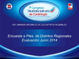 Encuesta a Ptes. de Distritos Regionales Evaluación Junín 2014