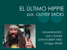 EL ÙLTIMO HIPPIE por, OLIVER SACKS