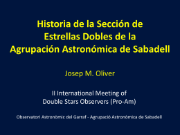 The history of AAS Double Star Section Josep M. Oliver