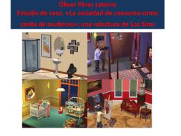 Óliver Pérez Latorre Estudio de caso. «La sociedad de consumo