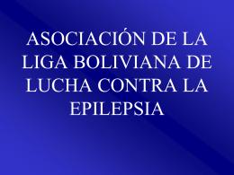 asociación de la liga boliviana de lucha contra la epilepsia