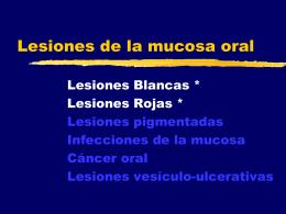 Lesiones blancas y rojas de la mucosa