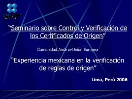 Experiencia mexicana en la verificación de reglas de Origen