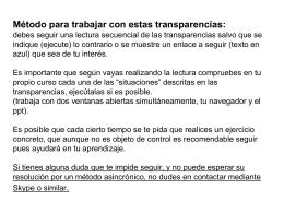 Método para trabajar con estas transparencias