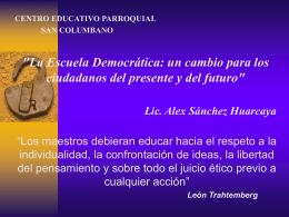 """""""La Escuela Democrática: un cambio para los ciudadanos del"""