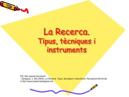 La recerca: tipus, tècniques i instruments