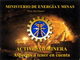 Actividad Minera - Aspectos a tener en cuenta (MINISTERIO DE