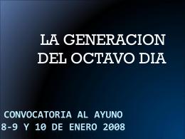 convocatoria al ayuno 8-9 y 10 de enero 2008